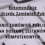 rekomendacje dotyczące zamówień publicznych